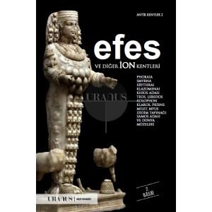 Efes ve Diğer İon Kentleri (Güncellenmiş 2. Baskı)