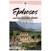 Ephesos und die Ionischen Stadte