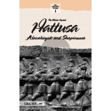 The Hittite Capital Hattusa
